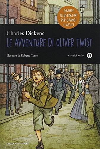 Charles Dickens Le avventure di Oliver Twist.