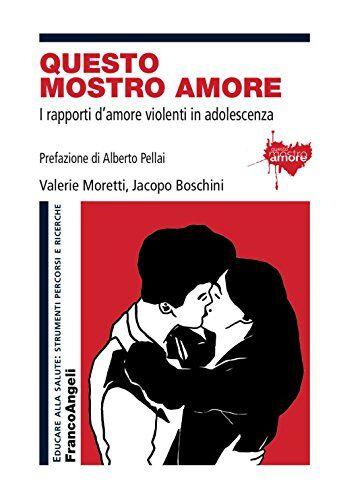 Valerie Moretti Questo mostro amore. I