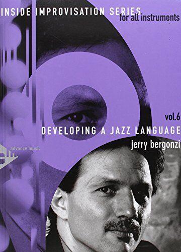 Jerry Bergonzi Developing A Jazz Language -
