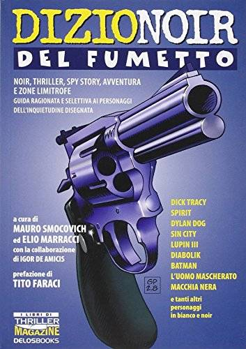DizioNoir del fumetto. Noir, thriller, spy