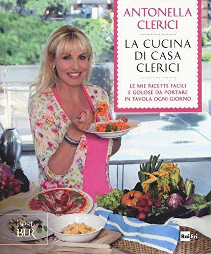 Antonella Clerici La cucina di casa Clerici