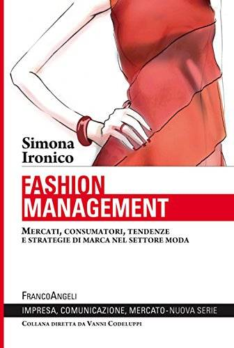 Simona Ironico Fashion management. Mercati,