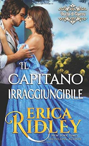 Erica Ridley Il capitano irraggiungibile: un