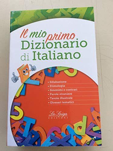 AA.VV. Il mio primo dizionario di italiano