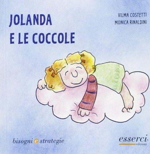 Vilma Costetti Jolanda e le coccole