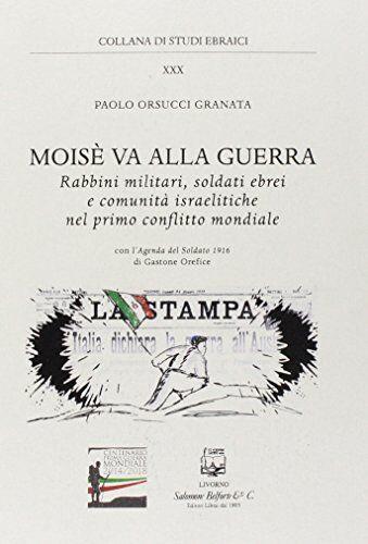 Paolo Orsucci Granata Moisè va alla guerra.