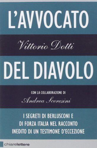 Vittorio Dotti L'avvocato del diavolo. I