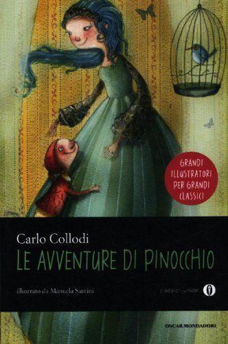 Carlo Collodi Le avventure di Pinocchio. Ediz.