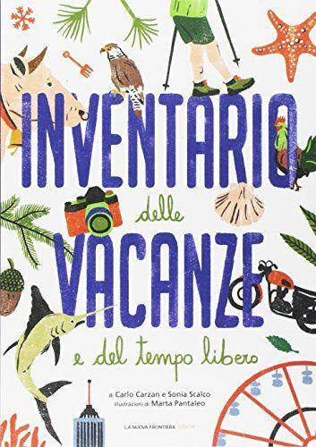 Carlo Carzan Inventario delle vacanze e del