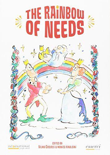 Vilma Costetti The rainbow of needs