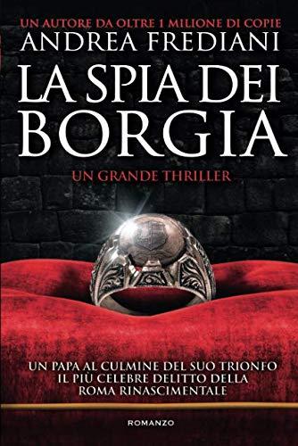 Andrea Frediani La spia dei Borgia ISBN: