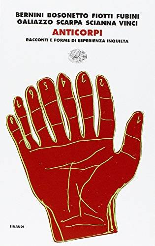 Einaudi Anticorpi. Racconti e forme di