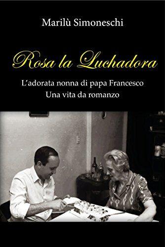 Marilù Simoneschi Rosa la Luchadora.