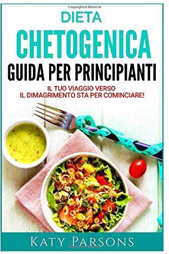 Katy Parsons Dieta Chetogenica - Guida per