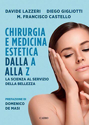 Davide Lazzeri Chirurgia e medicina estetica