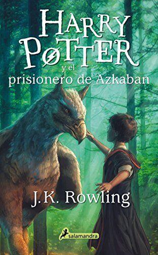 J. K. ROWLING Harry Potter y el prisionero de