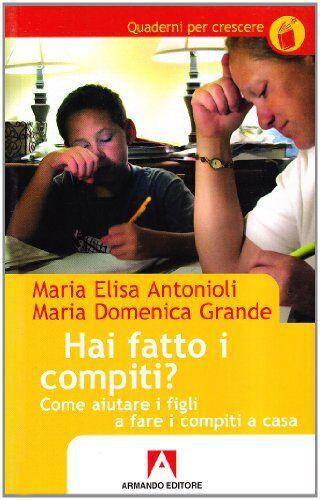 M. Elisa Antonioli Hai fatto i compiti? Come