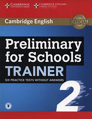 Aa.Vv Preliminary for school trainer. Per le