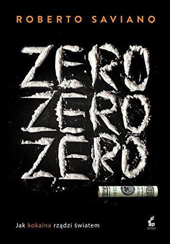 Roberto Saviano Zero zero zero ISBN:9788375088779