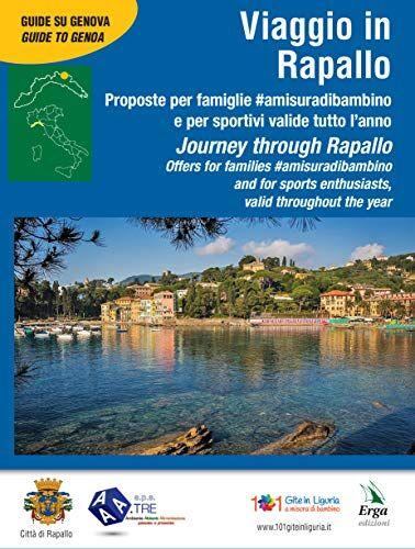 Viaggio in Rapallo-Journey through Rapallo.