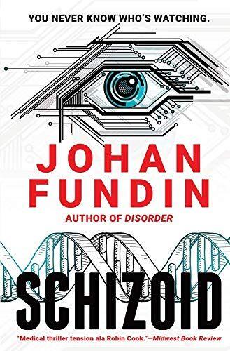 Johan Fundin Schizoid: A psycho-medical