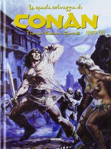 Roy Thomas La spada selvaggia di Conan (1980):