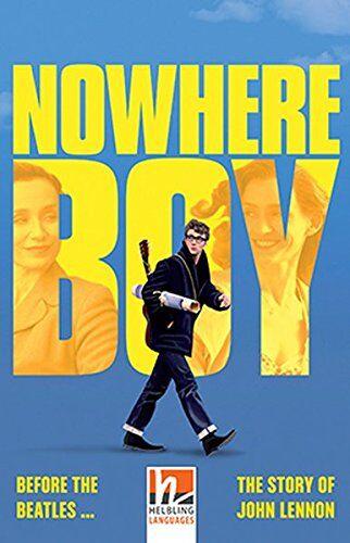 Shipton  Paul Helbling Readers Nowhere Boy