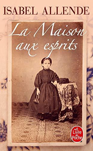 Isabel Allende La Maison Aux Esprits