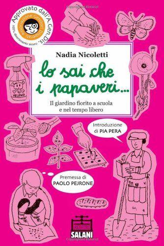 Nadia Nicoletti Lo sai che i papaveri... Il