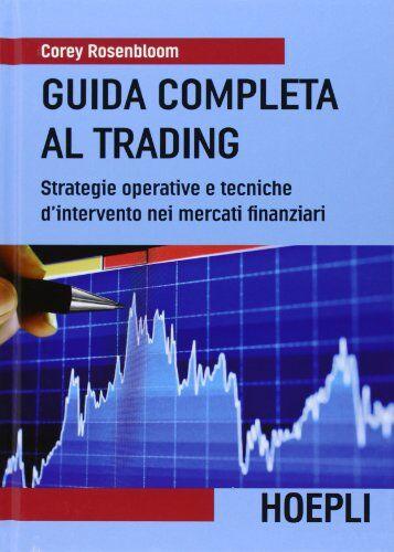 Corey Rosenbloom Guida completa al trading.