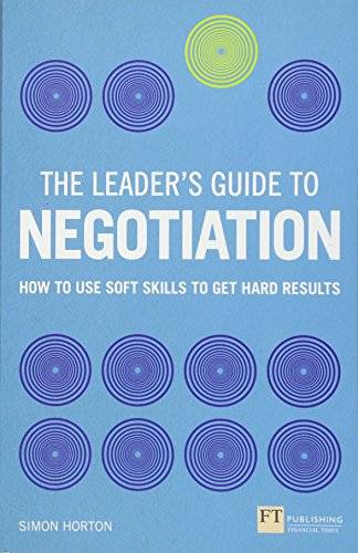Simon Horton Leader's Guide to Negotiation:
