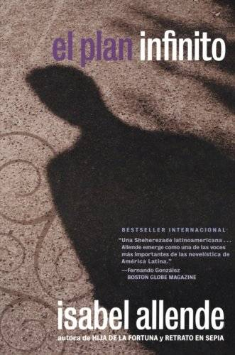 Isabel Allende El Plan Infinito / The Infinite