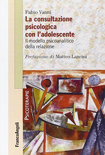 Fabio Vanni La consultazione psicologica con