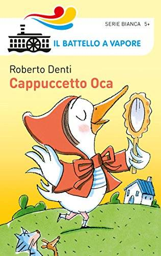 Roberto Denti Cappuccetto Oca. Ediz.
