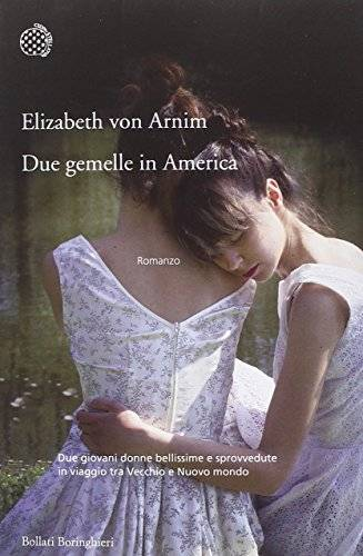 Elizabeth Arnim Due gemelle in America