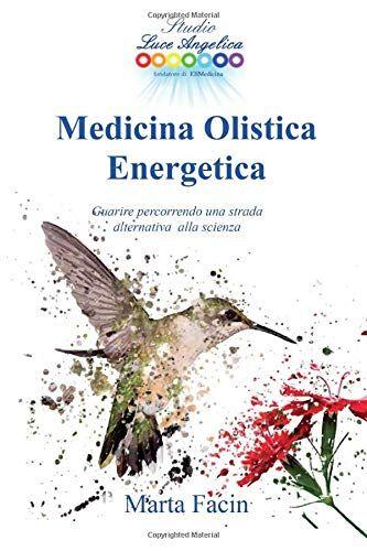 Marta Facin Medicina Olistica Energetica: