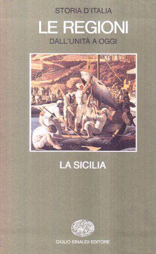 Storia d'Italia. Le regioni dall'Unità ad