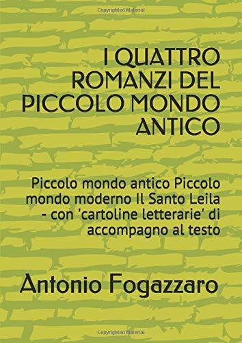 Antonio Fogazzaro I QUATTRO ROMANZI DEL