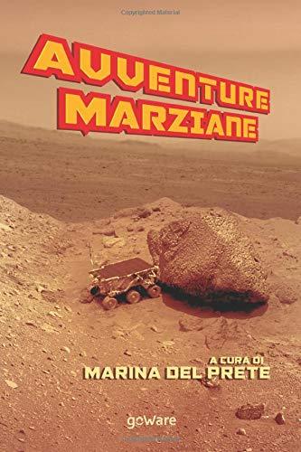Marina Del Prete Avventure marziane