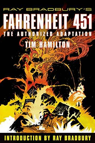 Tim Hamilton Ray Bradbury's Fahrenheit 451: