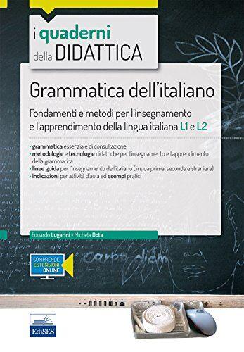 Edoardo Lugarini Grammatica dell'italiano.