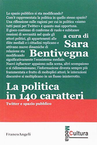La politica in 140 caratteri. Twitter e spazio