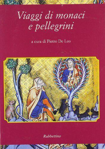 Viaggi di monaci e pellegrini ISBN:9788849801699