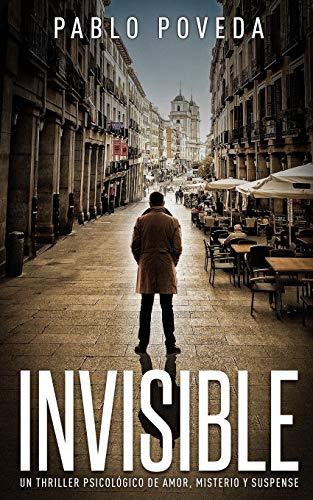 Pablo Poveda Invisible: Un thriller