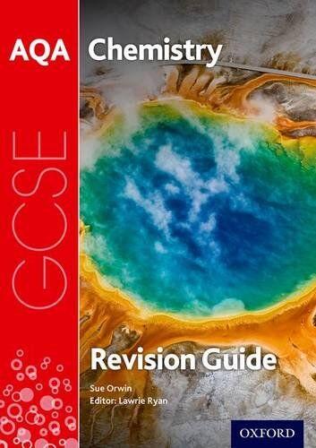 Sue Orwin AQA GCSE Chemistry Revision Guide