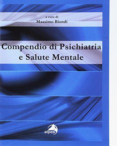 Compendio di psichiatria e salute mentale