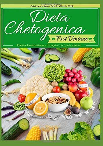 Roberto Manna Dieta Chetogenica Fast Ventuno -