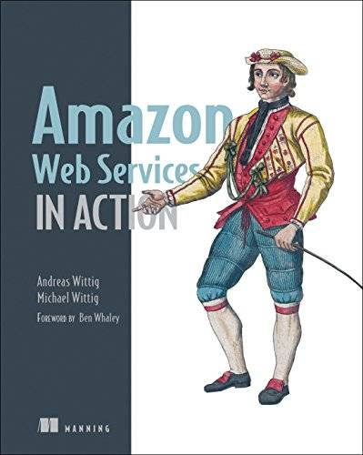 Andreas Wittig Amazon Web Services in Action