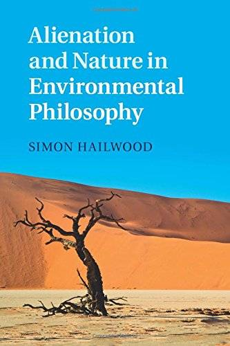 Simon Hailwood Alienation and Nature in