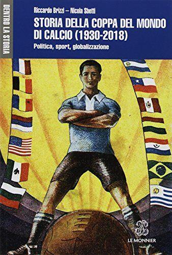 Riccardo Brizzi Storia della Coppa del mondo